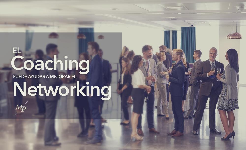 Coaching puede mejorar el networking - MIreia Poch