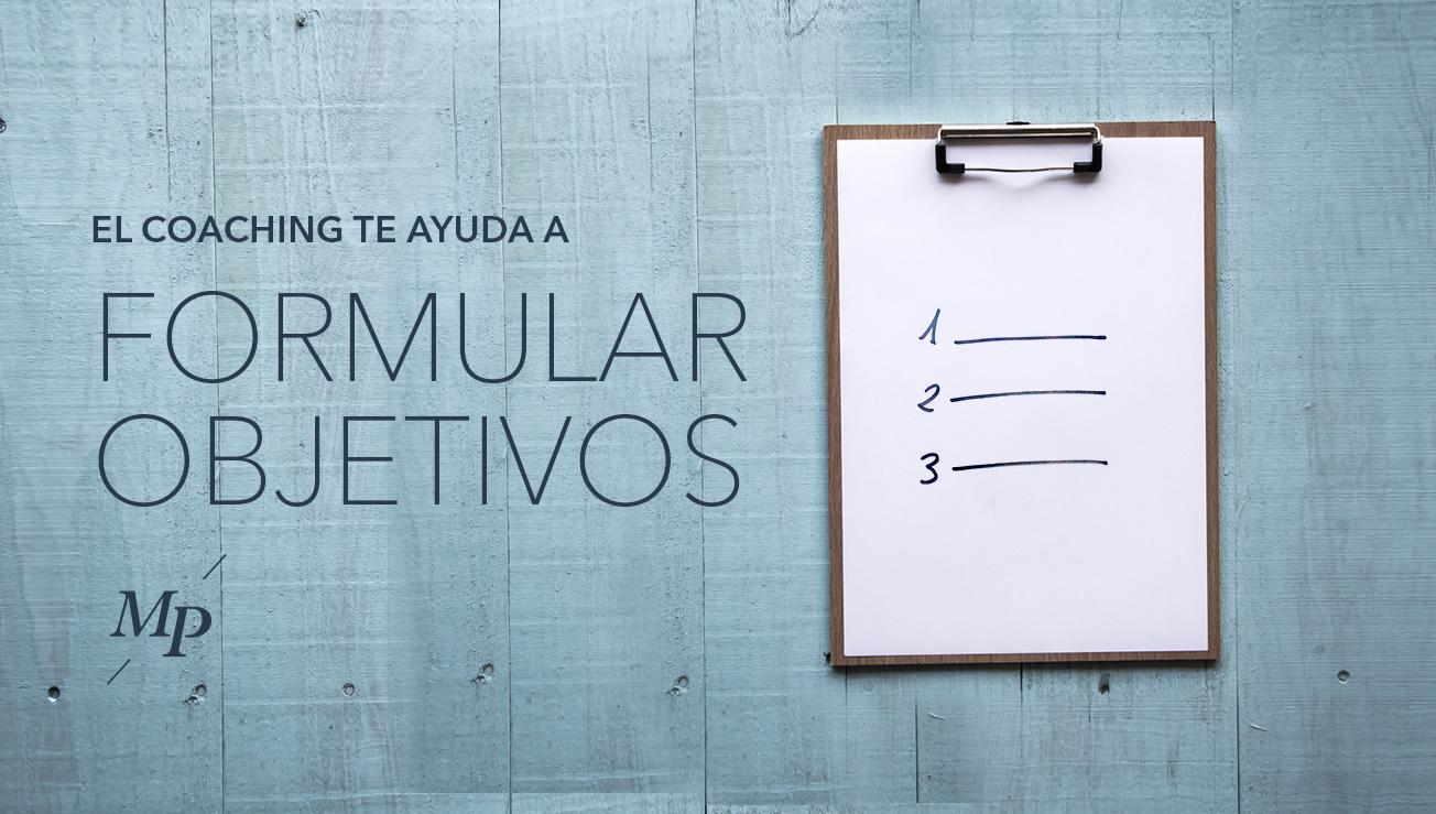 Coaching para formular objetivos y plan de acción - Mireia Poch