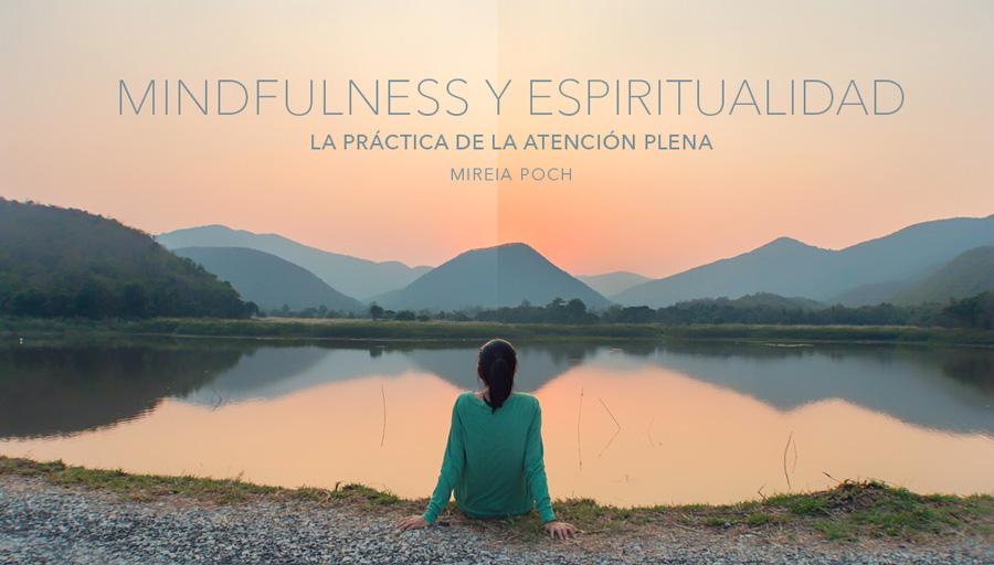 Mindfulness y espiritualidad - Mireia Poch