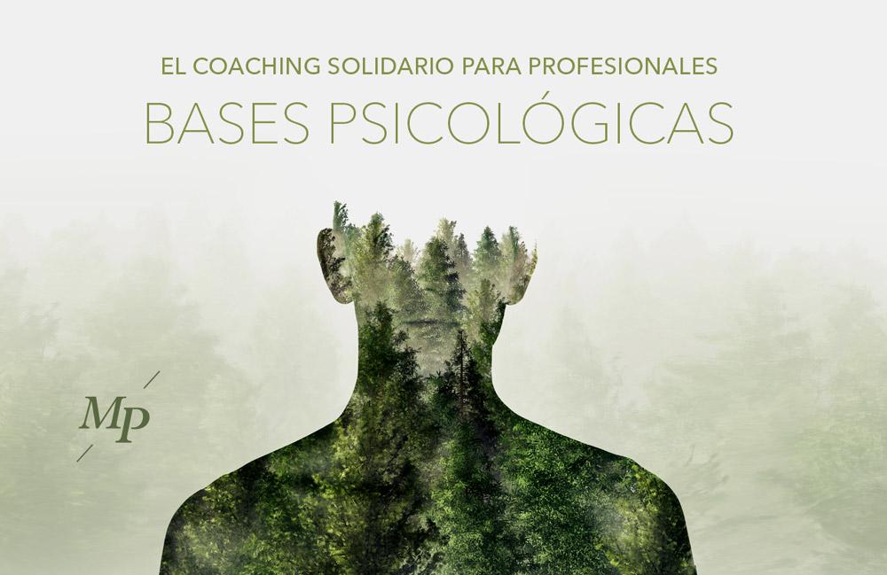 El Coaching solidario: bases psicológicas - Mireia Poch