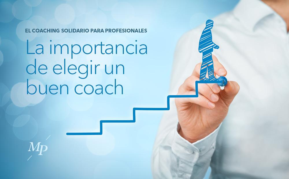 La importancia de elegir un buen coach - Mireia Poch