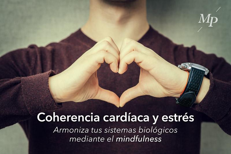 Coherencia cardiaca y estrés - Mireia Poch Mindfulness Solidario