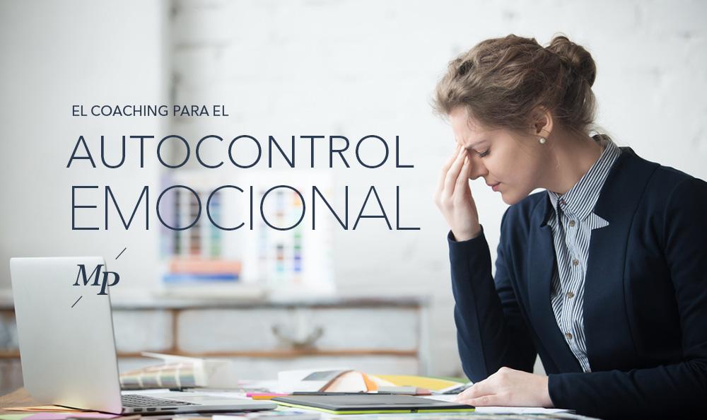 coaching puede ayudar a mejorar el autocontrol emocional - Mireia Poch