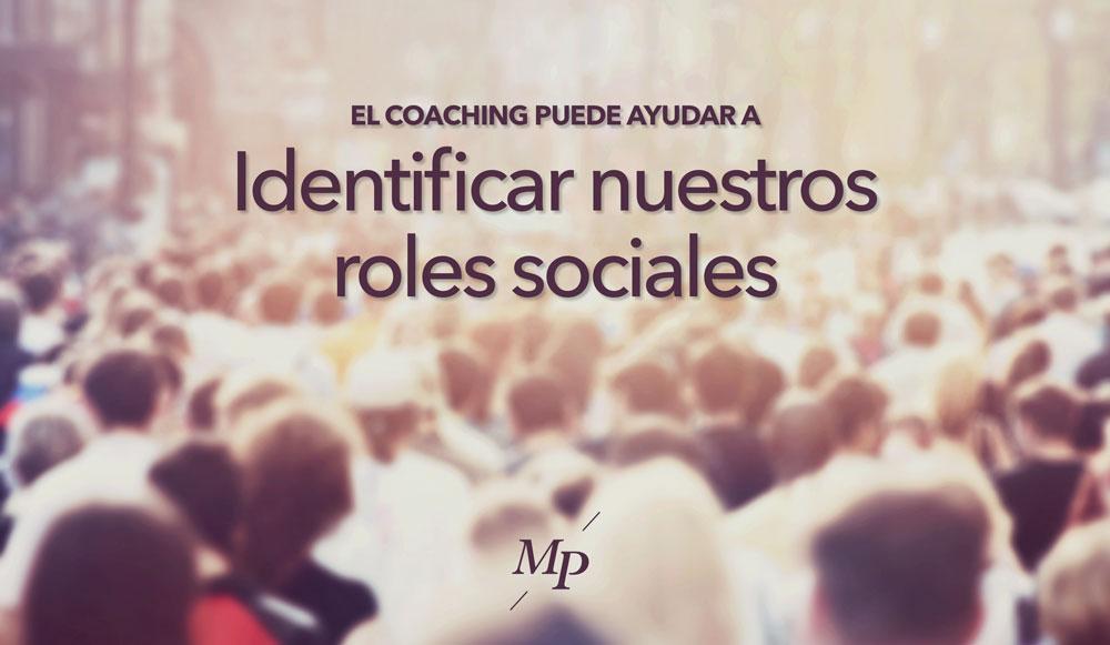 Identificar tus roles sociales - Mireia Poch
